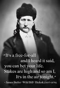 Wild Bill Hickok Quotes