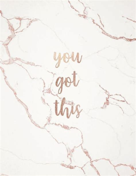 Gold Girly Home Screen Wallpaper by You Got This Inspirational Quote Notebook White