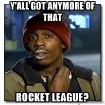 Rocket League Memes - 1000 images about damn funny on pinterest game of thrones funny the walking dead and mitch