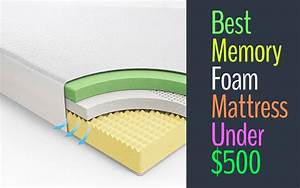 15 best memory foam mattress under 500 dollar spine for Best mattress under 500