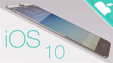 iphone brands brand new ios 10 make your iphone best techindroid