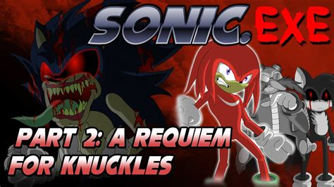 sonic exe part 2 a requiem for knuckles