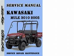 Kawasaki Mule 3010 2005 Service Repair Manual Pdf Download