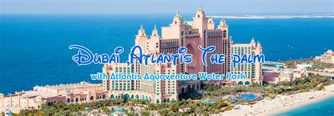 Dubai Atlantis Holiday packages | Cheap Dubai Tour ...