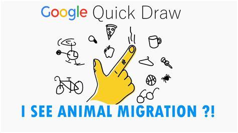 animal migration google quick draw youtube