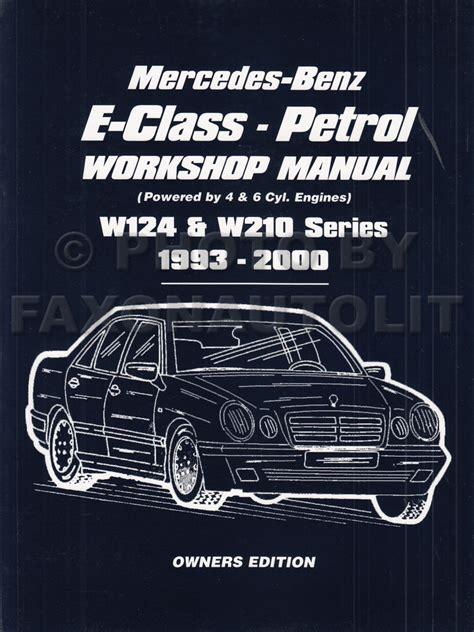best car repair manuals 1984 mercedes benz e class on board diagnostic system 1993 2000 mercedes e class owners workshop manual gas w124 w210