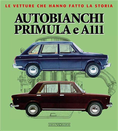 AUTOBIANCHI PRIMULA E A111 - di Visani Marco