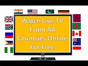 How To Watch Live Tv Online For Free 2017| Live TV From UK ...