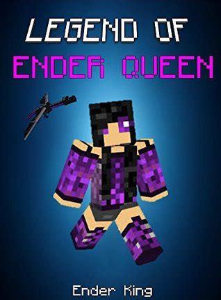 legend  ender queen endventures series book