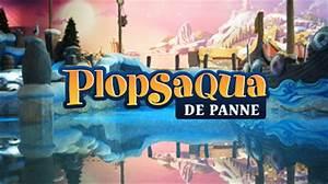 Camping La Panne : winnaars test als eerste het gloednieuwe waterpark plopsaqua ketnet ~ Maxctalentgroup.com Avis de Voitures