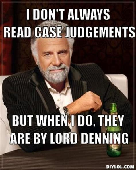 I Dont Always Meme Generator - so you want to be a lawyer huh justhitchednowwhat