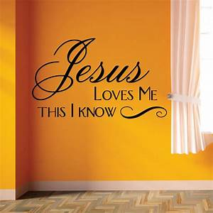 jesus loves me this i know wall decal sticker art With nice jesus love me wall decal