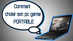 Ordinateur Portable Comment Choisir : tuto comment choisir son pc portable gamer youtube ~ Melissatoandfro.com Idées de Décoration