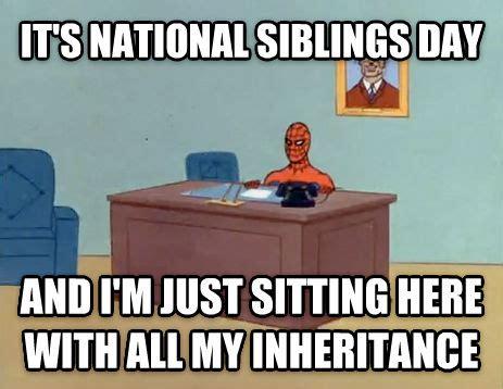 National Siblings Day Meme - livememe com relaxing spiderman