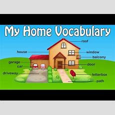 My Home Vocabulary  House Vocabulary For Kids  Preschool Learning Videos For Children Youtube