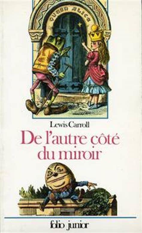 de l autre c 244 t 233 du miroir lewis carroll fiche livre critiques adaptations noosfere
