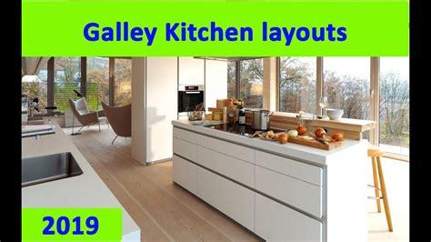 galley kitchen  galley kitchen layouts  youtube