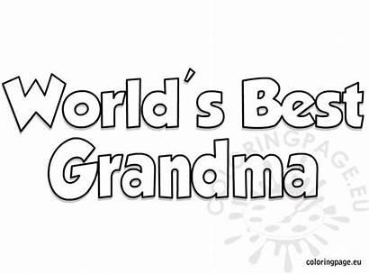 Grandma Coloring Happy Birthday Worlds Grandparent Grandparents