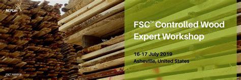 fsc controlled wood expert workshop  asheville north