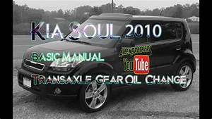 How To Change Kia Soul Manual Transmission Oil  The Allen