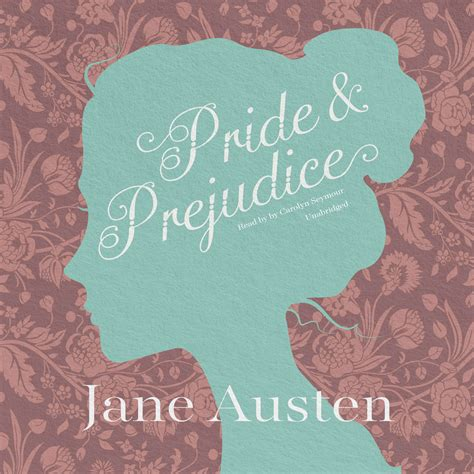 pride and prejudice resume hear pride and prejudice audiobook by austen read by carolyn seymour for just 5 95