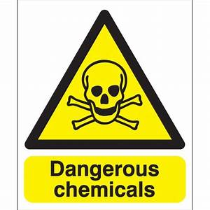 Clear and compliant dangerous chemical hazard signs ...