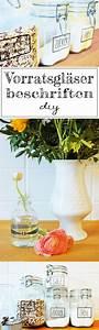 Etiketten Für Gläser : diy labels f r vorratsgl ser und vasen selber machen german blogger diy glas ~ One.caynefoto.club Haus und Dekorationen