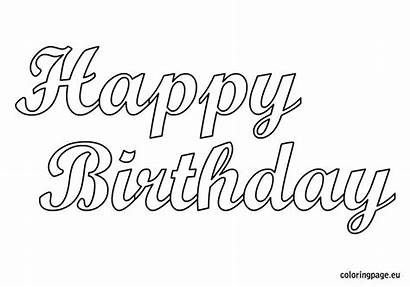 Birthday Happy Coloring Printable Schriftzug Zum Adult