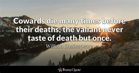 william shakespeare cowards die  times