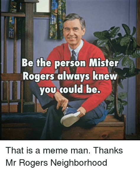 Mr Rogers Memes - 25 best memes about mr rogers neighborhood mr rogers neighborhood memes