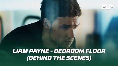 Liam Payne  Bedroom Floor (behind The Scenes) Youtube