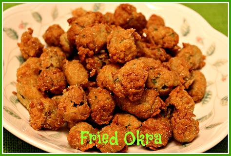 fried okra sweet tea and cornbread fried okra
