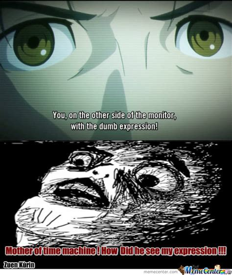 Steins Gate Memes - steins gate how did he see my expression by zuen meme center