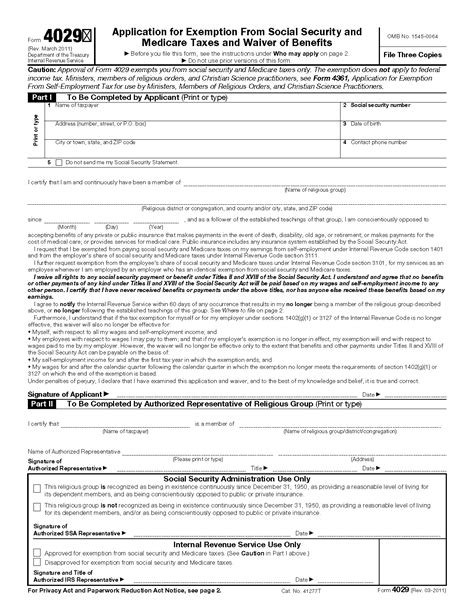 This form must be completed and submitted before the waiver deadline. Form 4029 Application for Exemption From Social Security and Medicare Taxes and Waiver of Benefits