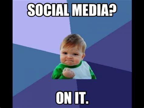 Social Media Meme - media memes 28 images social media memes pictures to pin on pinterest pinsdaddy social