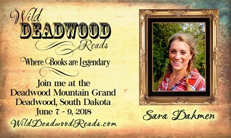 meet  authors sara dahmen wild deadwood reads