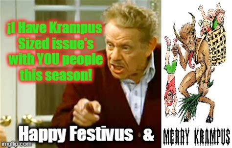 Happy Festivus Meme - festivus vs krus imgflip