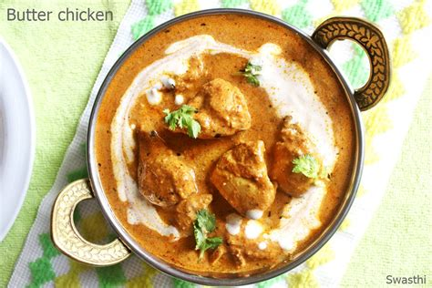butter chicken recipe indian butter chicken recipe