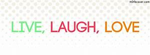 Live-Laugh-Love - Facebook Love Quotes Covers