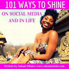 101 Ways To Shine On Social Media And In Life  Free Ebook