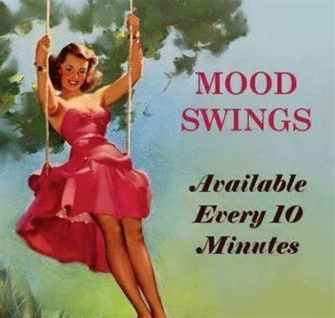 Mood Swing Meme - the olds adventures in perimenopause amy dix