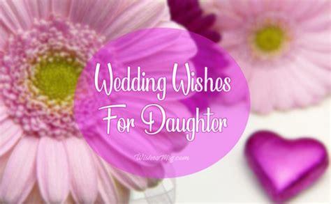 wedding wishes  daughter congratulation messages wishesmsg