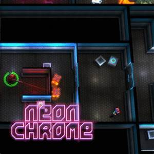 Neon Chrome Windows Mac Linux iOS Android XONE PS4