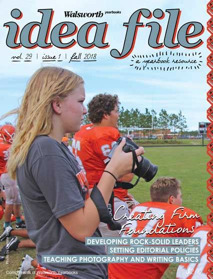 Fall 2018 Issue Of Idea File Will Help Your Yearbook Staff