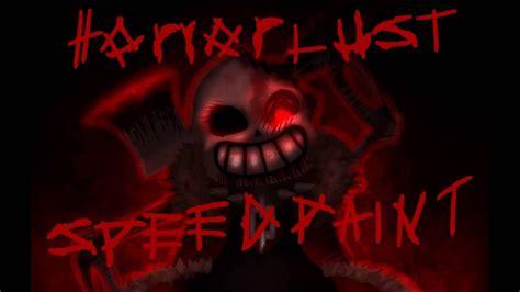 horrorlust sans speedpaint youtube