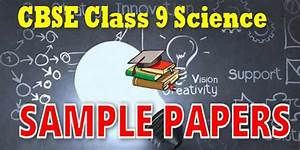 Cbse Sample Papers Of Class 9 Science 2020