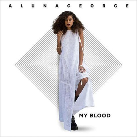 "Alunageorge  ""my Blood"" Stereogum"
