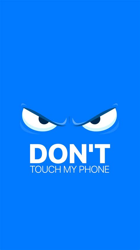 don t touch my phone wallpaper don t touch my phone wallpapers hd