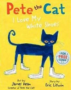 Pete The Cat: I Love My White Shoes - Just Books Read Aloud