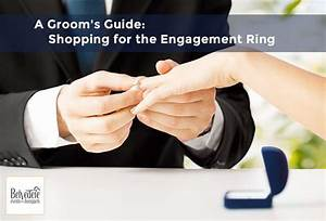 get the perfect engagement ring a groom39s guide With wedding ring shopping guide